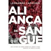 ALIANCA DE SANGUE - LEONARDO CAPOCHIM
