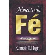 ALIMENTO DA FE DEVOCIONAIS - KENNETH E HAGIN