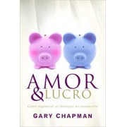 AMOR E LUCRO - GARY CHAMMAM