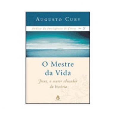 ANALISE DA INTELIGENCIA DE CRISTO 3 O MESTRE DA VIDA - AUGUSTO CURY