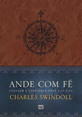 ANDE COM FE - CHARLES R SWINDOLL