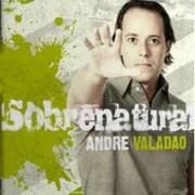 ANDRE VALADAO 04 SOBRENATURAL CD