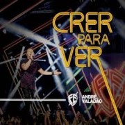 ANDRE VALADAO CRER PARA VER DVD
