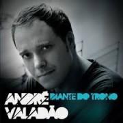 ANDRE VALADAO DIANTE DO TRONO CD