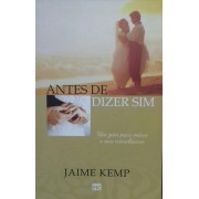 ANTES DE DIZER SIM - JAIME KEMP
