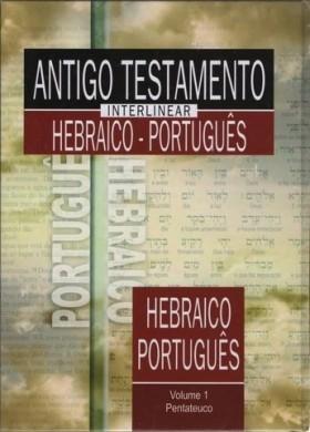 ANTIGO TESTAMENTO INTERLINEAR HEBRAICO PORTUGUES VOL1