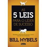 AS 5 LEIS PARA O LIDER DE SUCESSO - BILL HYBELS