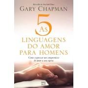 AS CINCO LINGUAGENS DO AMOR PARA HOMENS - GARY CHAPMAN