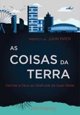 AS COISAS DA TERRA - JOE RIGNEY