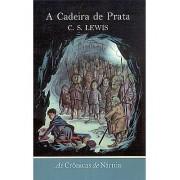 AS CRONICAS DE NARNIA 6 CADEIRA DE PRATA - C S LEWIS