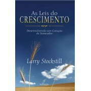 AS LEIS DO CRESCIMENTO - LARRY STOCKSTILL