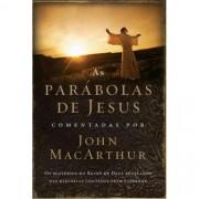 AS PARABOLAS DE JESUS - JOHN MACARTHUR