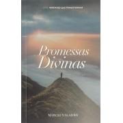 AS PROMESSAS DIVINAS - PASTOR MARCIO