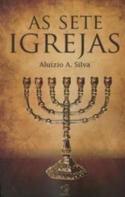 AS SETE IGREJAS - ALUIZIO A SILVA