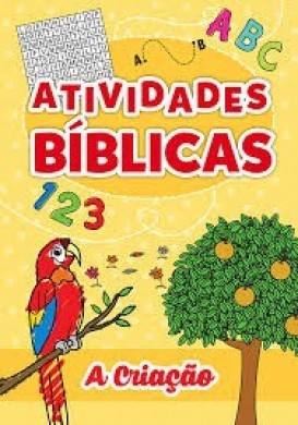 ATIVIDADES BIBLICAS - A CRIACAO