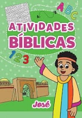 ATIVIDADES BIBLICAS - JOSE