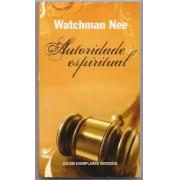 AUTORIDADE ESPIRITUAL ED BOLSO - WATCHMAN NEE