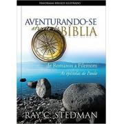 AVENTURANDO SE ATRAVES DA BIBLIA DE ROMANOS A FILEMOM - RAY C STEDMAN