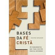BASES DA FE CRISTA - WAYNE GRUDEM