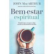 BEM ESTAR ESPIRITUAL - JOHN MACARTHUR