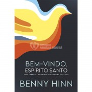 BEM VINDO ESPIRITO SANTO - BENNY HINN