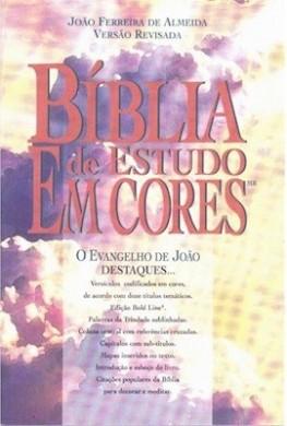 BIBLIA DE ESTUDO EM CORES O EVANGELHO DE JOAO - JOAO FERREIRA