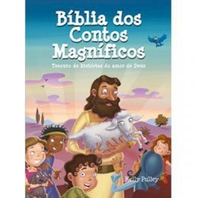 BIBLIA DOS CONTOS MAGNIFICOS - KELLY PULLEY