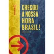 BIBLIA NA THE SEND CP DURA - CHEGOU A NOSSA HORA BRASIL