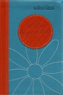 BIBLIA NTLH DA GAROTA DE FE - LARANJA E AZUL