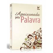 BIBLIA NVI CP BROCHURA APAIXONADA PELA PALAVRA - BRANCA