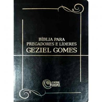 BIBLIA RC PARA PREGADORES E LIDERES GEZIEL GOMES - PRETA