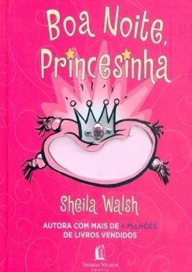 BOA NOITE PRINCESINHA - SHEILA WALSH