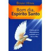 BOM DIA ESPIRITO SANTO - BENNY HINN