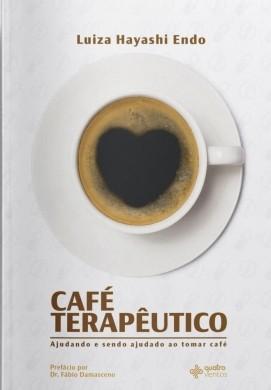 CAFE TERAPEUTICO - LUIZA HAYASHI ENDO