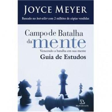 CAMPO DE BATALHA DA MENTE GUIA DE ESTUDOS - JOYCE MEYER