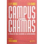 CAMPUS EM CHAMAS - FELIPE BORGES
