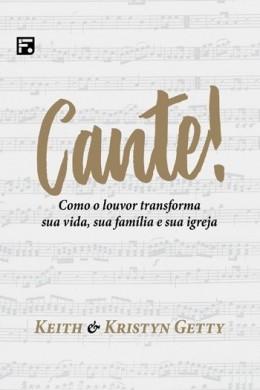 CANTE COMO O LOUVOR TRANSFORMA - KEITH GETTY