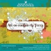 CD ADORACAO E ADORADORES ATE OS CONFINS DA TERRA