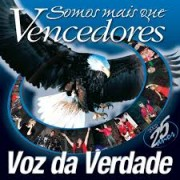 CD SOMOS MAIS QUE VENCEDORES VOZ DA VERDADE