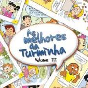 CD TURMINHA DA GRACA AS MELHORES DA TURMA VOL 3