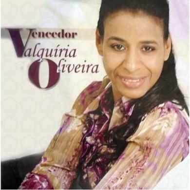 CD VALQUIRIA OLIVEIRA VENCEDOR