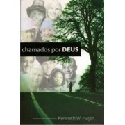 CHAMADOS POR DEUS - KENNETH E HAGIN