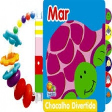 CHOCALHO DIVERTIDO MAR - TODOLIVRO