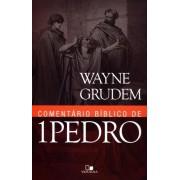 COMENTARIO BIBLICO DE 1 PEDRO - WAYNE GRUDEM