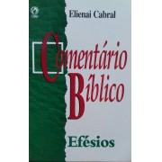 COMENTARIO BIBLICO EFESIOS - ELIENAI CABRAL