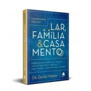 COMENTARIO BIBLICO LAR FAMILIA E CASAMENTO - DR DAVID MERKH