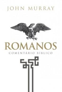 COMENTARIO BIBLICO ROMANOS - JOHN MURRAY