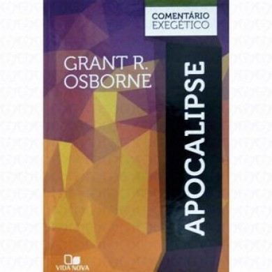 COMENTARIO EXEGETICO APOCALIPSE - GRANT R OSBORNE