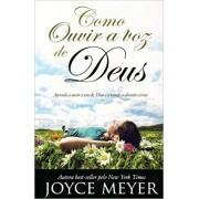 COMO OUVIR A VOZ DE DEUS - JOYCE MEYER