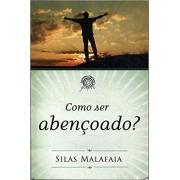 COMO SER ABENCOADO - SILAS MALAFAIA